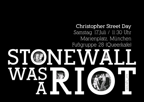 Stonewall was a Riot!